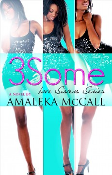 3some / Love Sisters Series