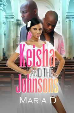 Keisha and the Johnsons