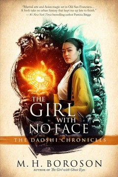 The girl with no face : the Daoshi chronicles