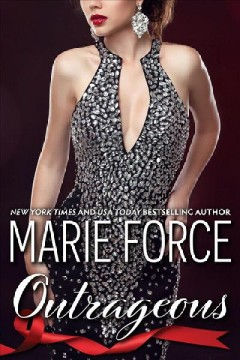 Outrageous Quantum Series, Book 7 / Marie Force