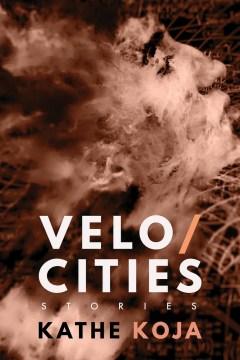Velocities : Stories