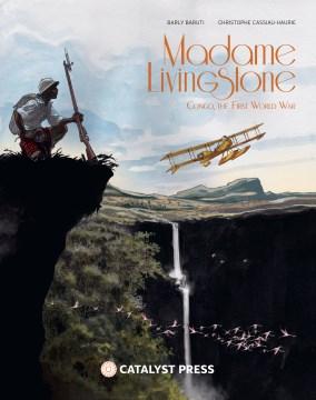Madame Livingstone : Congo, The First World War