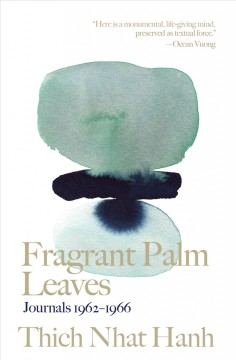 Fragrant palm leaves : journals 1962-1966