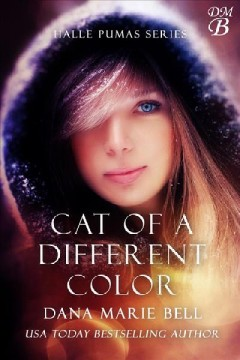 Cat of a different color Halle Pumas, #3 / Dana Marie Bell