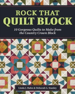 Rock that quilt block / 10 Gorgeous Quilts to Make from the Country Crown Block