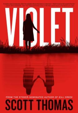 Violet / Scott Thomas.