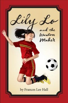 Lily Lo and the wonton maker