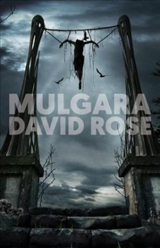 Mulgara : the necromancer's will / David Rose.