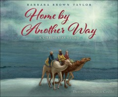 Home by Another Way : A Christmas Story