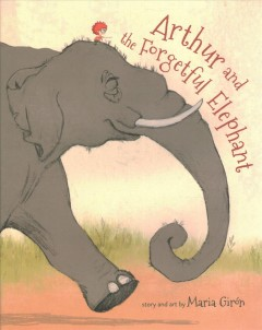 Arthur and the Forgetful Elephant