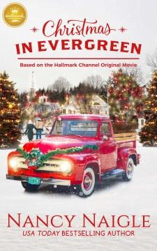Christmas in Evergreen Nancy Naigle.