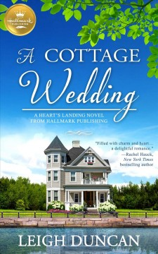 COTTAGE WEDDING : a heart's landing novel from Hallmark Publishing