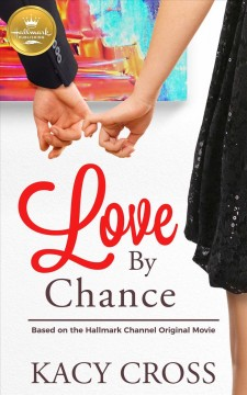 Love by chance Kacy Cross.
