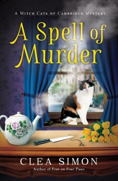 A spell of murder / Clea Simon.