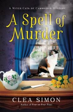 A spell of murder Clea Simon.
