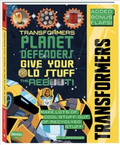 Transformers Give Your Old Stuff the Reboot!
