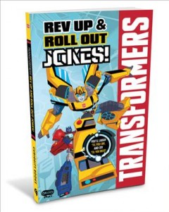 Transformers' Rev Up & Roll Out Jokes!