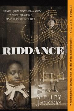 Riddance (Shelley Jackson).