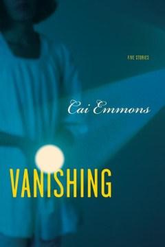 Vanishing / Five Stories