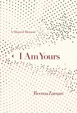 I am yours : a memoir