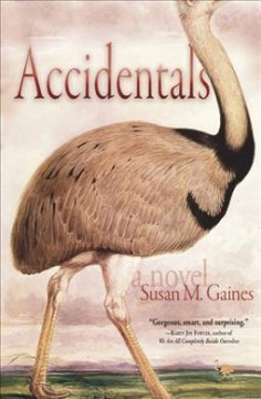Accidentals : a novel / Susan M. Gaines.