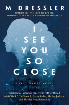 I see you so close : a novel