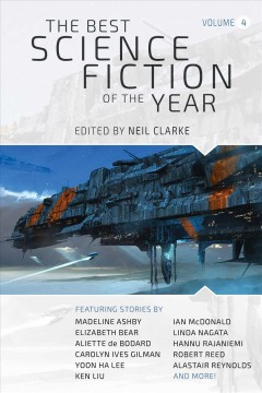 The Best Science Fiction of the Year : Volume Four