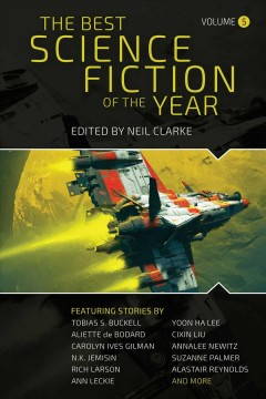 The Best Science Fiction of the Year : Volume Five