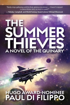 The Summer Thieves : A Novel of the Quinary