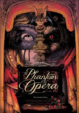 The Phantom of the Opera : The Graphic Novel