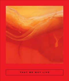 That we may live : spectacular Chinese fiction.