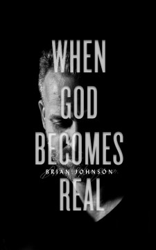 When god becomes real Brian Johnson.