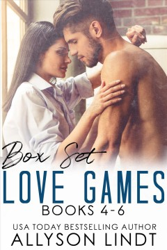 Love games collection 2: a contemporary romance box set. Books #4-6 Allyson Lindt.
