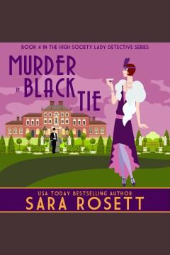 Murder in black tie [electronic resource] / Sara Rosett.