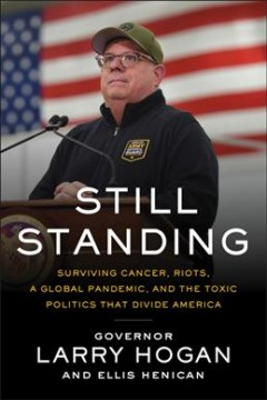 Still standing : surviving cancer, riots, and the toxic politics that divide America
