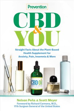 Prevention Cbd & You : Straight Facts About the Plant-based Health Supplement for Anxiety, Pain, Insomnia & More