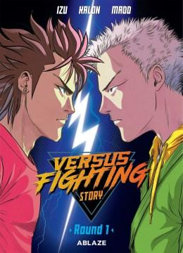 Versus fighting story. Volume 1