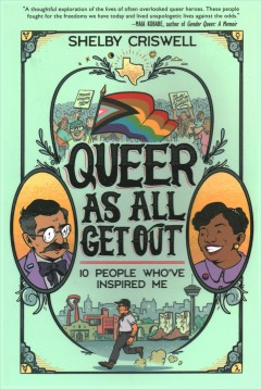 Queer As All Get Out : 10 People Who've Inspired Me