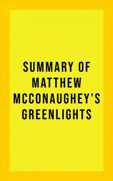 Summary of Matthew McConaughey's Greenlights