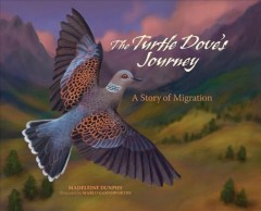 The Turtle Dove's Journey : A Story of Migration