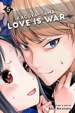 Kaguya-sama : Love is war. 5
