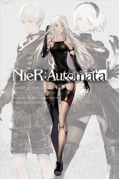 NieR: Automata : short story long