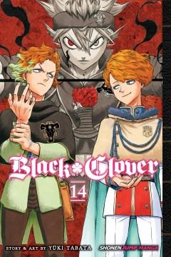 Black clover. 14, Gold and black sparks / Yūki Tabata ; translation, Taylor Engel, HC Language Solutions, Inc..
