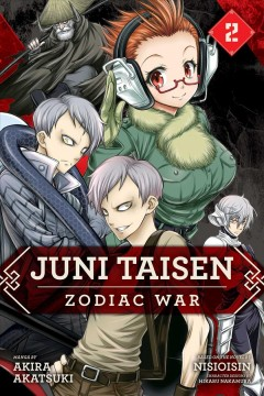 Juni Taisen : zodiac war. Volume 2
