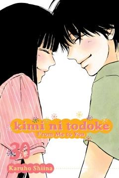 Kimi Ni Todoke 30 : From Me to You