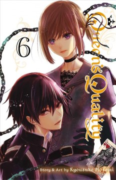 Queen's quality. 6 / story & art by Kyousuke Motomi ; English adaptation, Ysabet Reinhardt MacFarlane ; translation, JN Productions ; touch-up art & lettering, Rina Mapa.