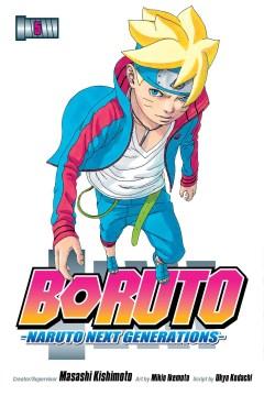 Boruto. vol. 5 : Naruto next generations / creator/supervisor, Masashi Kishimoto ; art by Mikio Ikemoto ; script by Ukyo Kodachi ; translation: Mari Morimoto.