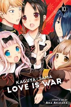 Kaguya-sama Love Is War 10