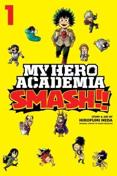 My Hero Academia 1 : Smash!!