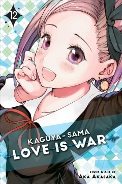 Kaguya-sama Love Is War 12